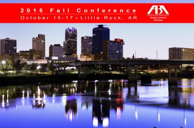 2015 ABA YLD Fall Conference in Littlerock, Arkansas