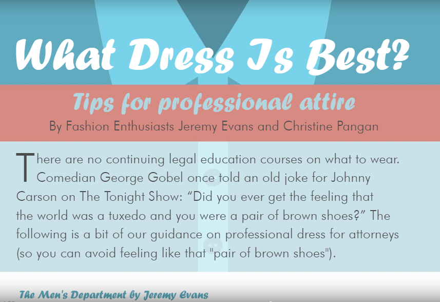 What Dress Is Best?  Tips for professional attire